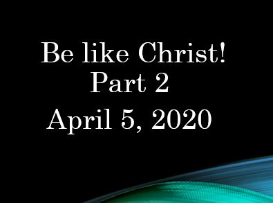 Be Like Christ - Part 2 Mark 11:15-17