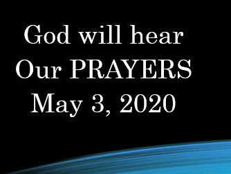 God Will Hear Our Prayers - I John 5:13-15