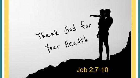 Thank God for Your Health - Job 2:7-10