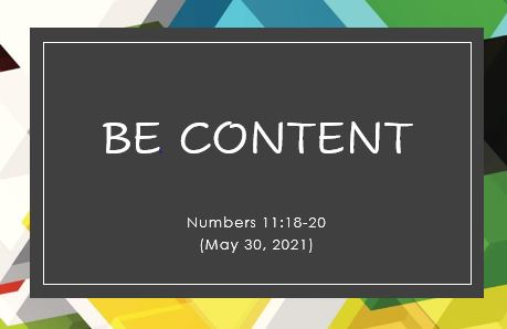 Be Content - Number 11:18-20