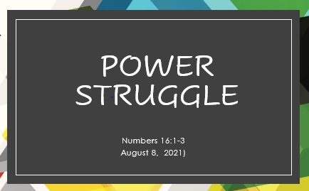 Power Struggle - Numbers 16:1-3