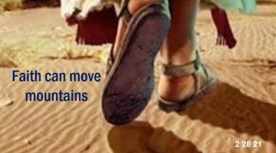 Faith can move the mountain!  Mark 9:14-18