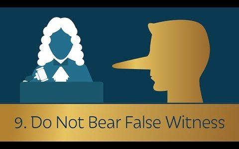 No False Witnesssing - Part 9 Aug 2018