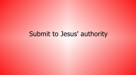 Submit to Authority - I Peter 2:13-18 (6.16.2019)