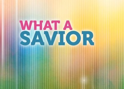 What a Savior - Part 2 (1 Peter 1:9-12)